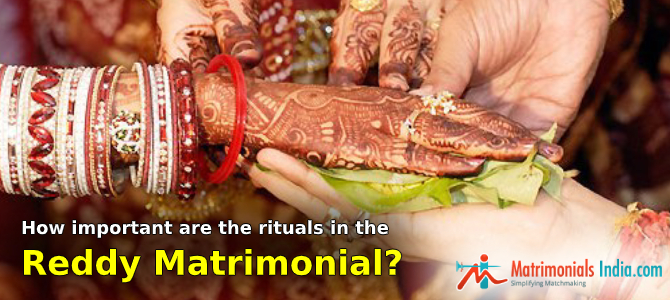 How Important are the Rituals in the Reddy Matrimonial?